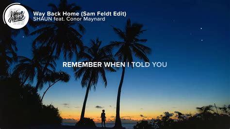ymate  shaun feat conor maynard   home lyrics