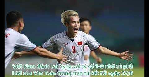 Cổ động viên xuống đường ăn mừng chiến thắng của Olympic Việt Nam