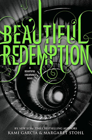 Beautiful Redemption (Caster Chronicles, #4)