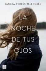 La noche de tus ojos Sandra Andrés Belenguer