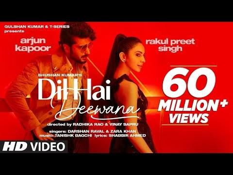 Dil Hai Deewana | Arjun Kapoor | Rakul Preet Singh
