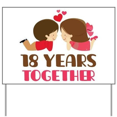 18 Years Together Anniversary Yard Sign by anniversarytshirts2