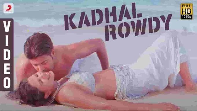 Maamaram | Kadhal Rowdy Song  Video Song