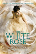 Title: The White Rose (Jewel Series #2), Author: Amy Ewing