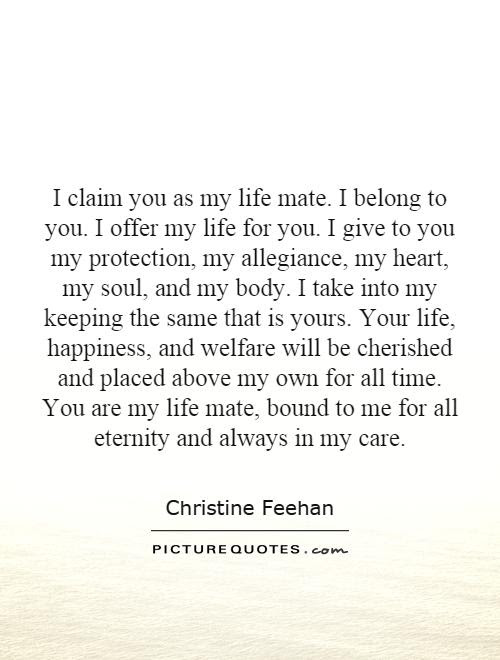 I Claim You As My Life Mate I Belong To You I Offer My Life