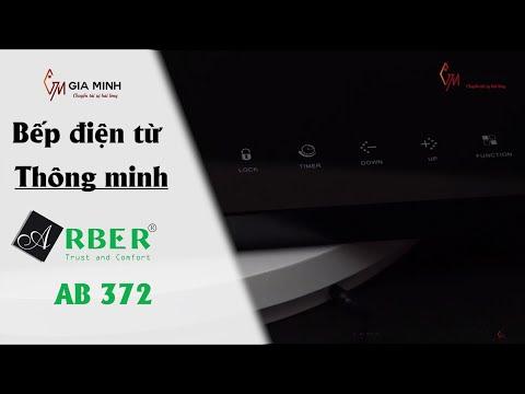 Bếp điện từ Arber AB-372 - Bếp điện từ THÔNG MINH - AN TOÀN tuyệt đối