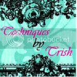Techniques by Trish