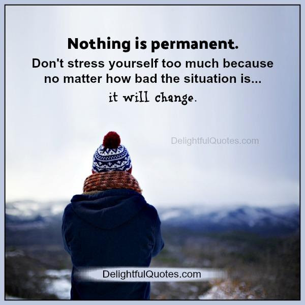 Nothing Is Permanent In Life Quotes Charlie Chaplin Quotes About