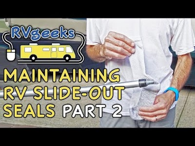 RV Geeks videos: RV Slide-out Seals, Guests' Privacy & Comfort, and Awning Repair