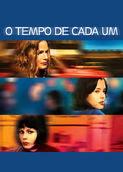 O Tempo de Cada Um | filmes-netflix.blogspot.com