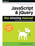 JavaScript and jQuery: The Missing Manual