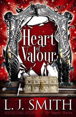 Heart of Valour. L.J. Smith