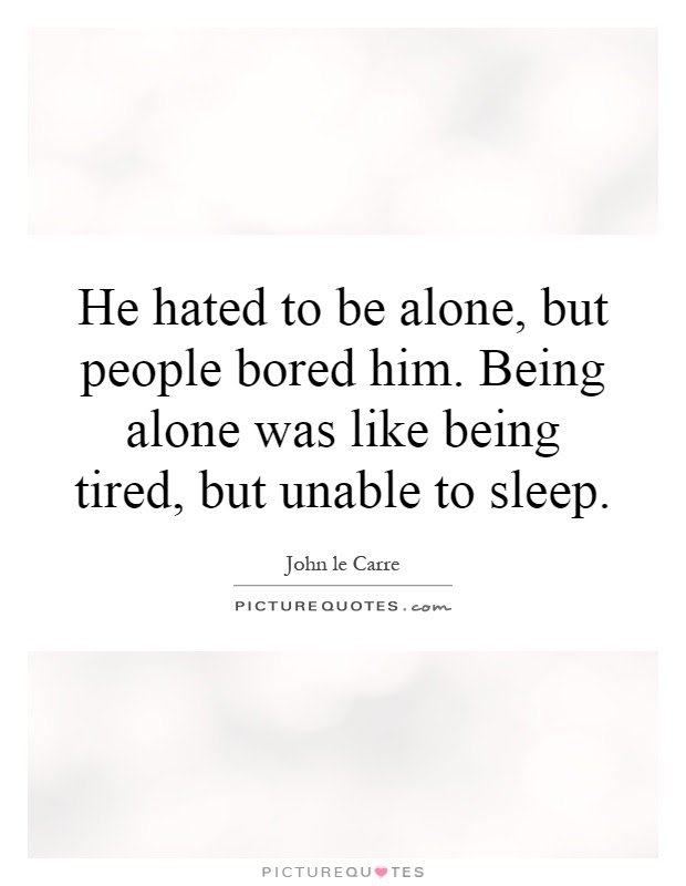 Being Alone Quotes Sayings Being Alone Picture Quotes Page 13