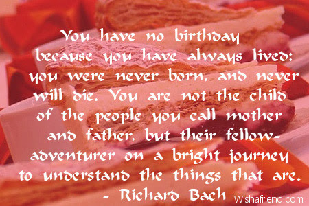 You Have No Birthday Because You Happy Birthday Quote