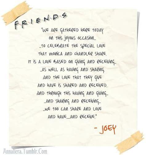 Joey's wedding speech from Friends. If I ever get married