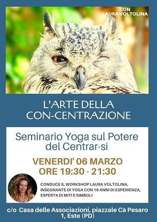 L'Arte della Con-centrazione: Yoga per trovare il nostro centro