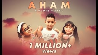 AHAM Lyrics | Goldie Sohel | Goldie Sohel |  TMMusic