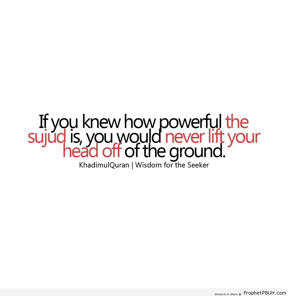 Power Of Sujood Islamic Quotes About Salah Formal Prayer
