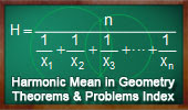 Online Geometry Harmonic Mean, Subcontrary Mean, Theorems and Problems, Index.