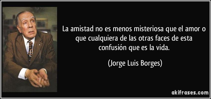 Frases De Amor De Jorge Luis Borges Car Interior Design