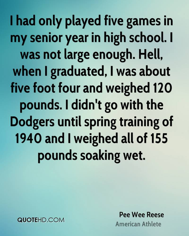 Pee Wee Reese Quotes Quotehd