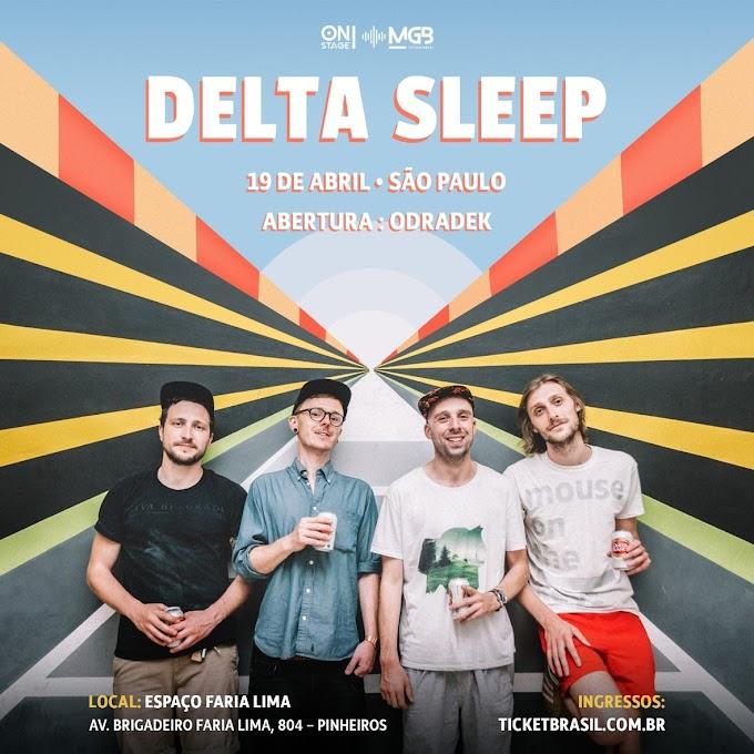 Delta Sleep vem ao Brasil pela primeira vez em Abril de 2020