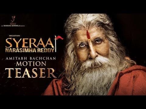 Amitabh Bachchan Motion Teaser from Sye Raa Narasimha Reddy