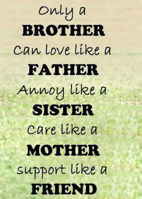 Best Brother Quote Only A Brother Can Love Like Father