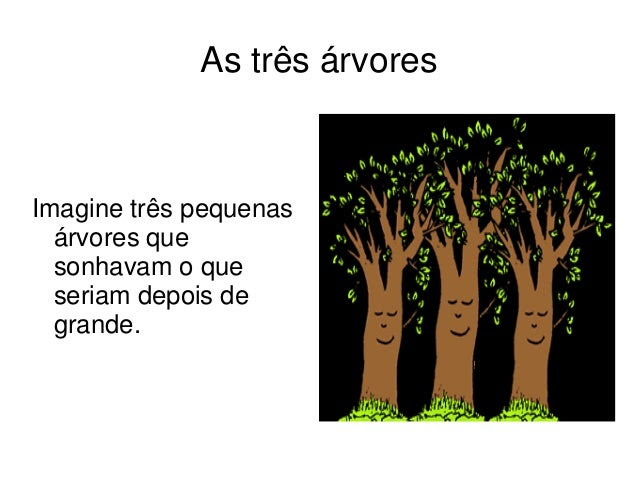 As três árvores