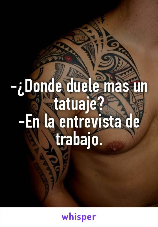 Donde Duele Mas Un Tatuaje En La Entrevista De Trabajo