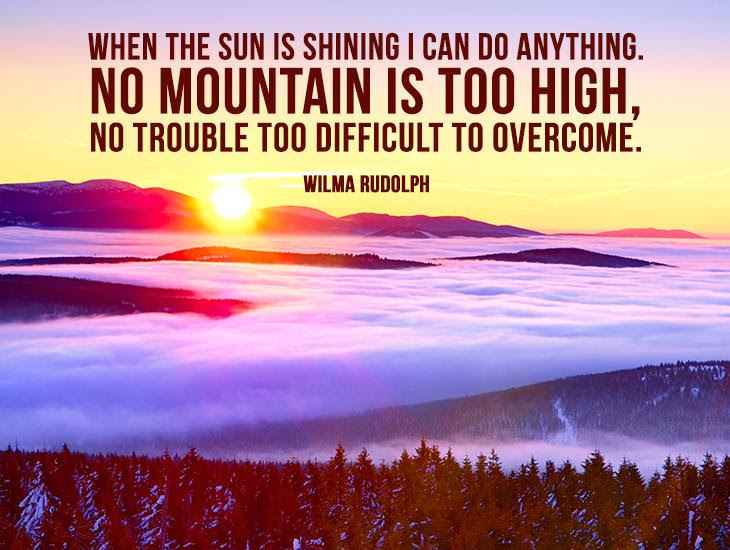 When The Sun Is Shining I Can Do Anything Inspiring Quotes