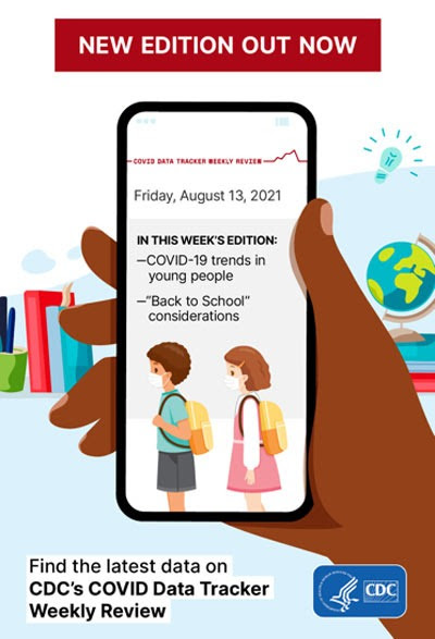 """Image of phone with COVID Data Tracker for Friday, August 13, 2021 In this week's edition: COVID-19 trends in young people - """"Back to School"""" considerations"""