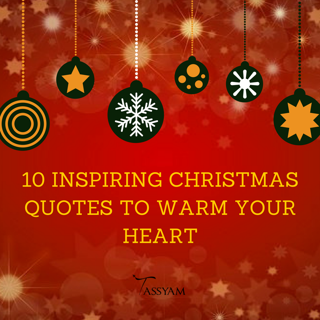 10 Inspiring Christmas Quotes To Warm Your Heart Tassyam