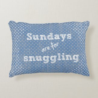 Sundays are for snuggling Quote Polka Dots Accent Pillow