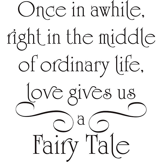Quotes About Fairy Tale Wedding 20 Quotes