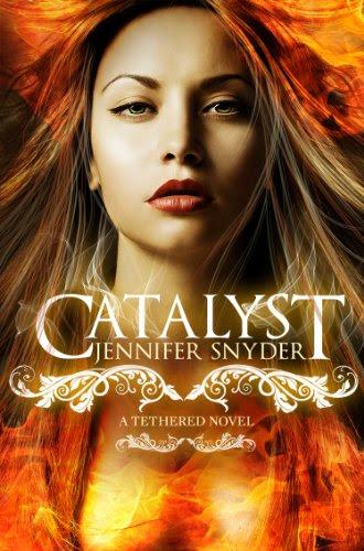 Catalyst (A Tethered Novel) by Jennifer Snyder