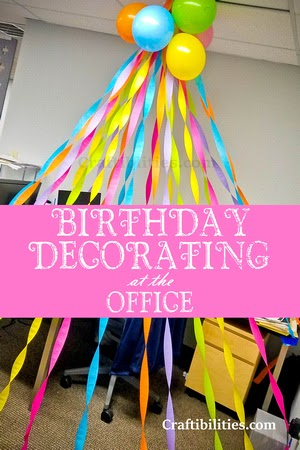 Birthday DECORATING at the OFFICE - cubical / desk idea ...