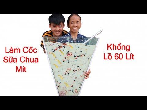 Bà Tân Vlog - Làm Cốc Sữa Chua Mít Khổng Lồ 60 Lít Sẽ NTN