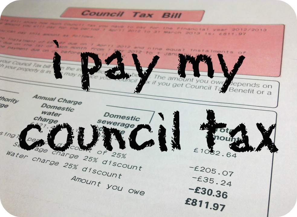 I pay my council tax