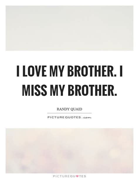 I Miss You My Little Brother Quotes