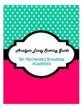 Analysis Essay Scoring Guide/Rubric