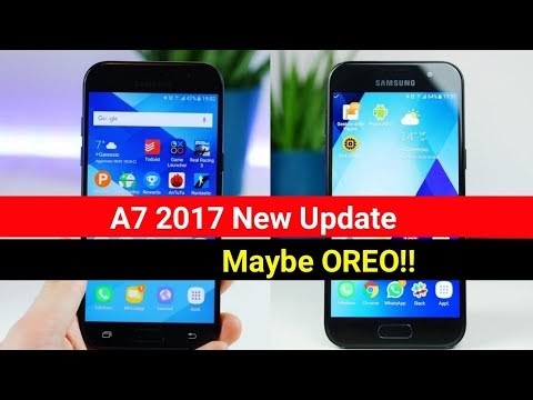 Samsung Galaxy A7 2017 New Update May Be OREO!!! Details In