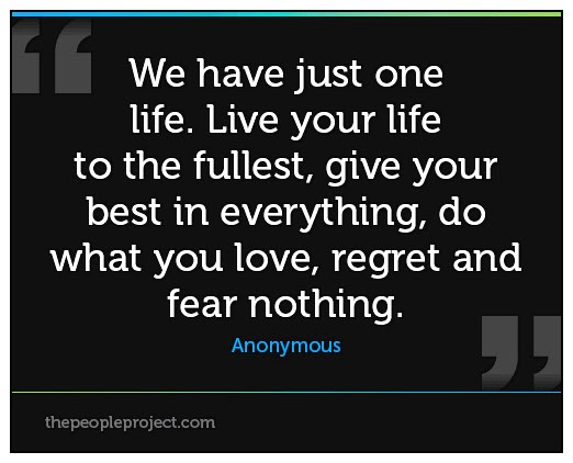 Quotes About Live To The Fullest 71 Quotes