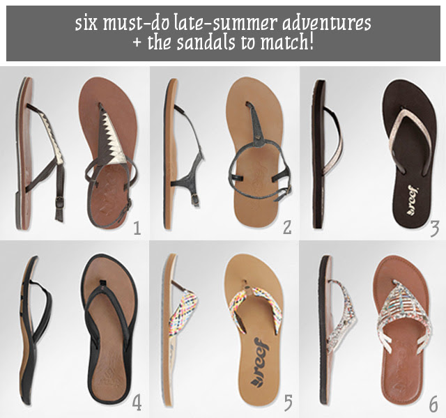 Six Must-Do Late-Summer Adventures + the Sandals to Match!