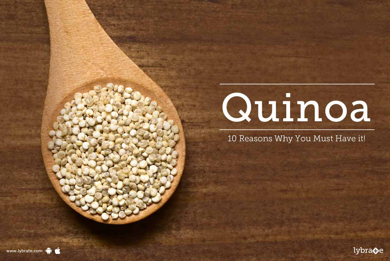 Quinoa - 10 Reasons why you must eat it!