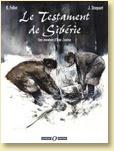 Le Testament de Sibérie, une aventure d'Ivan Zourine T1 de René Follet et Jacques Stoquart (déc. 2005)