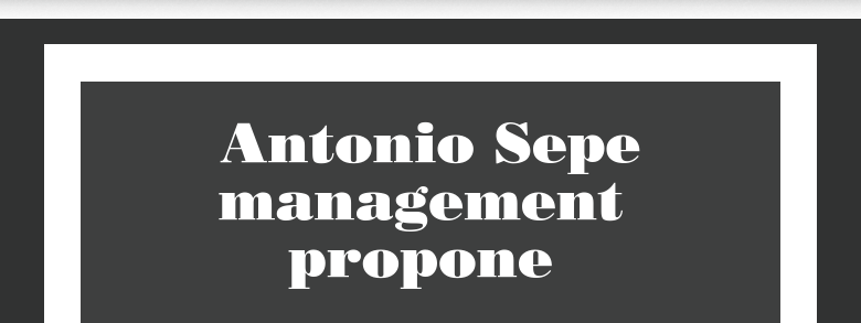 Antonio Sepe                                      management propone