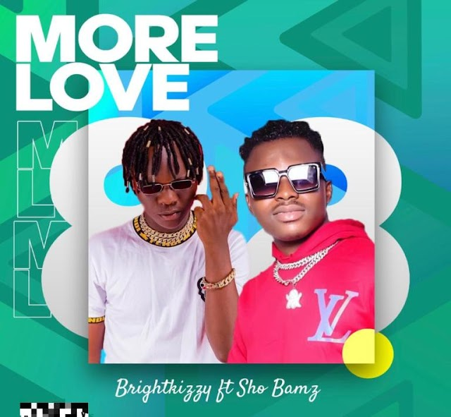 Music: Brightkizzy Ft. Shobams - More Love