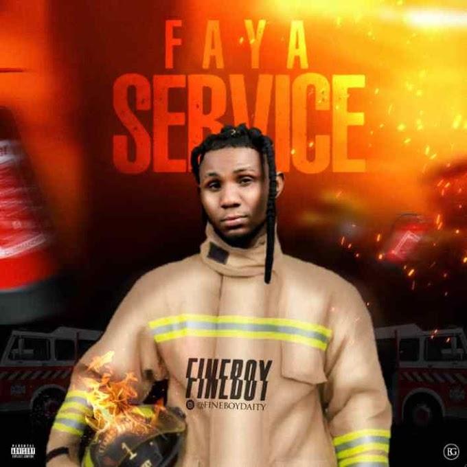 Fineboy – Faya Service