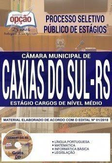 Apostila Processo Seletivo Público de Estagiários Câmara de Caxias do Sul 2018 | ESTÁGIO - CARGOS DE NÍVEL MÉDIO